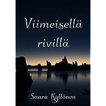 Viimeisellä rivillä (Finnish Edition)