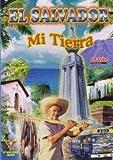 EL SALVADOR : MI TIERRA