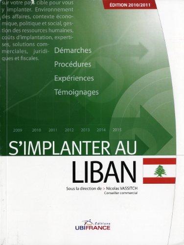 S'implanter au Liban par Nicolas Vassitch