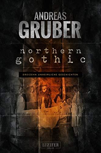 Northern Gothic: Unheimliche Geschichten