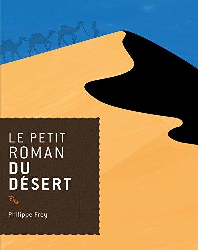 Le petit roman du désert