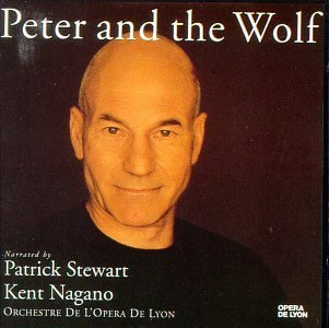 Prokofiev - Peter and the Wolf / Narrated by Patrick Stewart ?? Opera de Lyon ?? Nagano (1994-11-15)