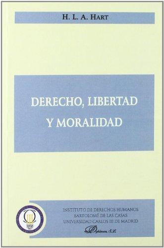 Derecho, Libertad Y Moralidad (Colección Traducciones)