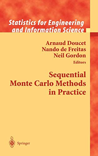 Sequential Monte Carlo Methods in Practice (Information Science and Statistics) (Time Series, Neural Network)