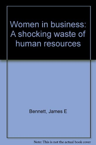 women-in-business-a-shocking-waste-of-human-resources