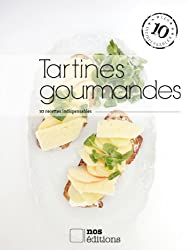 Tartines gourmandes (Les indispensables t. 33) (French Edition)