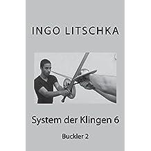 System der Klingen 6: Buckler 2