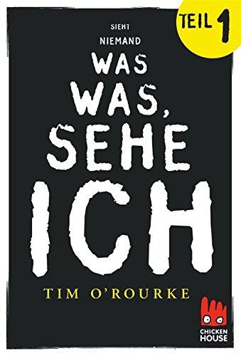 Buchseite und Rezensionen zu 'Ich sehe was, was niemand sieht - Teil 1' von Tim O'Rourke