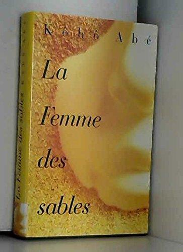 La femme des sables. roman traduit du japonais.