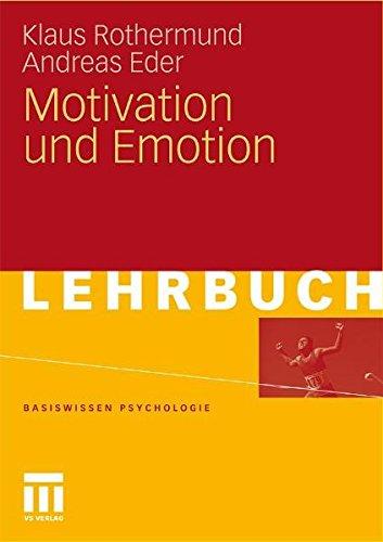 Motivation Und Emotion (Basiswissen Psychologie) (German Edition)