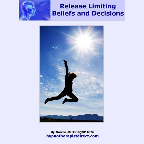 Release Limiting Beliefs and Decisions  Audiolibri