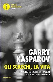Gli scacchi, la vita: Lezioni di strategia dal campione che è diventato il principale oppositore di Putin