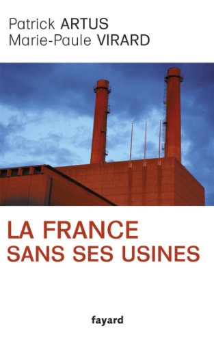 En ligne téléchargement La France sans ses usines (Documents) epub, pdf