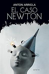El caso Newton par  Anton Arriola