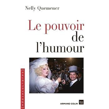 Le pouvoir de l'humour: Politiques des représentations dans les médias en France