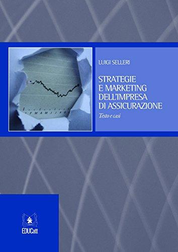 Strategie e marketing dell'impresa di assicurazione