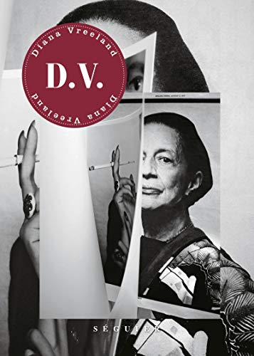 D.V : Diana Vreeland par  Diana Vreeland