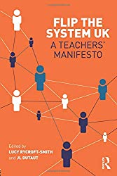 Flip The System UK: A Teachers' Manifesto