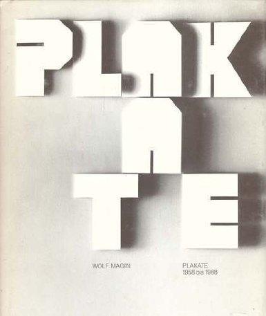 Wolf Magin Plakate 1958 bis 1988. -