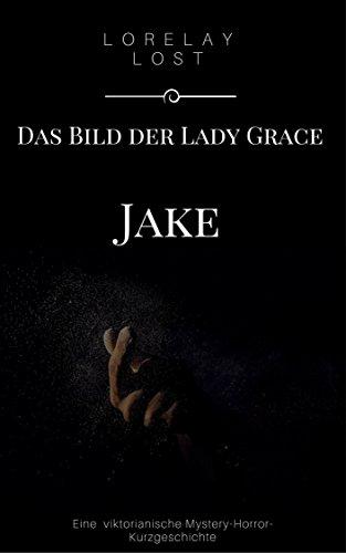 Das Bild der Lady Grace: Jake (Lady-bild)