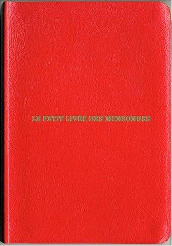 Le petit livre des mensonges