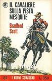Il cavaliere sulla pista Mesquite.