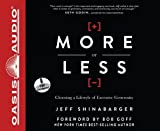 More or Less: Choosing a Lifestyle of Excessive Generosity by Jeff Shinabarger (2013-03-01)