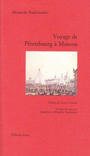 Voyage de Ptersbourg  Moscou