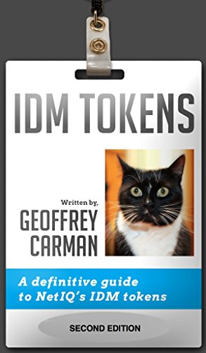 idm-tokens-a-definitive-guide-to-netiqs-idm-tokens-english-edition