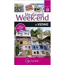 Un Grand Week-End à Vienne de Collectif ( 10 juin 2015 )