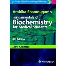 Ambika Shanmugam's Fundamentals of Biochemistry for Medical Students