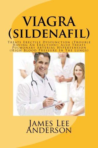 viagra-sildenafil-treats-erectile-dysfunction-trouble-having-an-erection-also-treats-pulmonary-arter