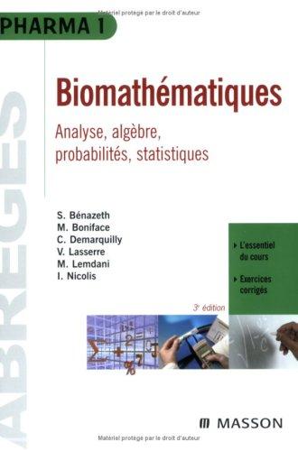 Biomathématiques : Pharmacie, Médecine 1e et 2e années