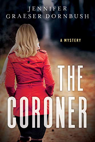 The Coroner A Coroner S Mystery English Edition Ebook