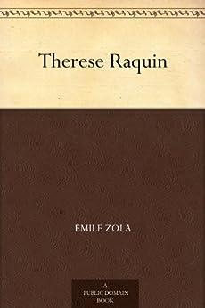 Therese Raquin (French Edition) von [Zola, Émile]