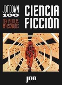 Jot Down 100: Ciencia ficción por Aa.Vv.