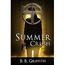 Summer Crush (The Tournament, #4) (The Tournament Series)