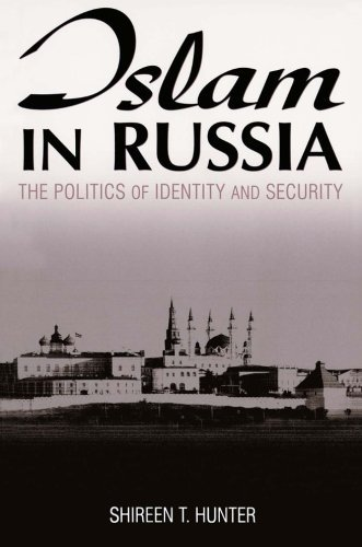 Islam in Russia: The Politics of Identity and Security