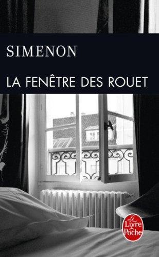 La Fenêtre des Rouet par Georges Simenon
