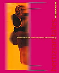 [Hertzian Tales: Electronic Products, Aesthetic Experience, and Critical Design] (By: Anthony Dunne) [published: March, 2006]