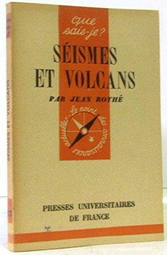 Séismes et volcans par Jean-Pierre Rothé
