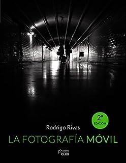 La fotografía móvil (Photoclub) (8441537356) | Amazon Products