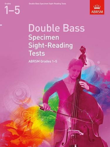 Double Bass Specimen Sight-Reading Tests, ABRSM Grades 1-5 (ABRSM Sight-reading)