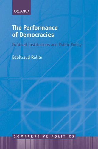 The Performance of Democracies: Political Institutions and Public Policy (Comparative Politics) by Edeltraud Roller (2005-09-29) par Edeltraud Roller