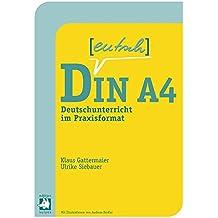 Deutsch in A4: Deutschunterricht im Praxisformat
