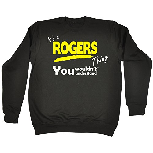 123t-its-a-rogers-thing-you-wouldnt-understand-s-black-sweatshirt