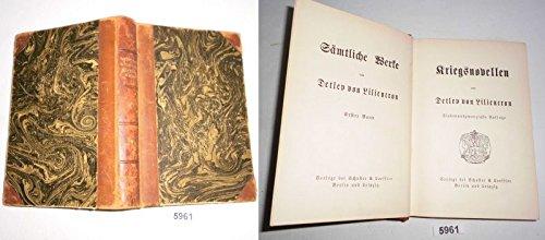 Bestell.Nr. 95961 Kriegsnovellen (Sämtliche Werke von Detlev von Liliencron, Erster Band)