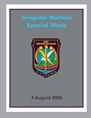 Irregular Warfare Special Study por Joint Warfighting Center