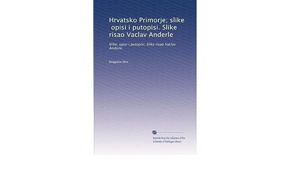 Amazonin Buy Hrvatsko Primorje Slike Opisi I Putopisi