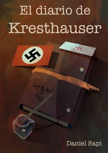 El diario de Kresthauser por Daniel Sapi